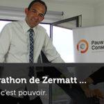 Le Marathon de Zermatt : Vouloir, c'est pouvoir.