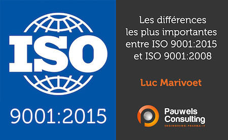Les différences les plus importantes entre ISO 9001:2015 et ISO 9001:2008