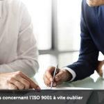 Deux mythes concernant l'ISO9001 à vite oublier