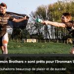 Les «Billemon Brothers» sont prêts pour l'Ironman UK de Bolton !